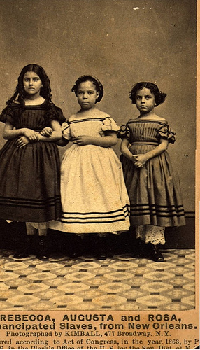 The Emancipation of Rebecca, Augusta & Rosa | 1863.
